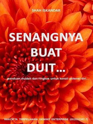 cover image of Senangnya Buat Duit...