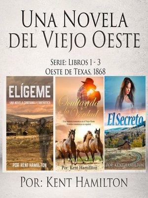 cover image of Una Novela del Viejo Oeste Serie