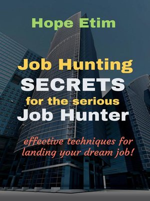 cover image of Job Hunting Secrets for the Serious job Hunter