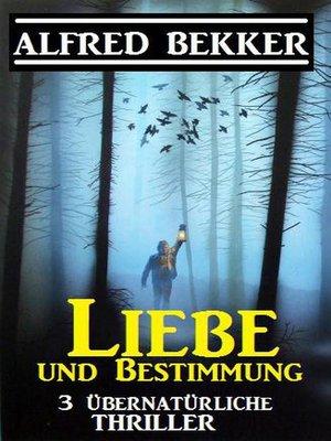 cover image of Liebe und Bestimmung