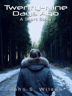 cover image of Twenty-Nine Days Ago