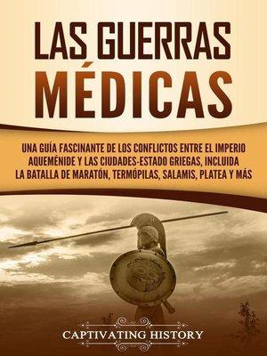cover image of Las Guerras Médicas