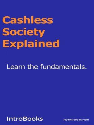 cover image of Cashless Society Explained