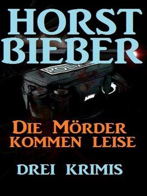 cover image of Die Mörder kommen leise