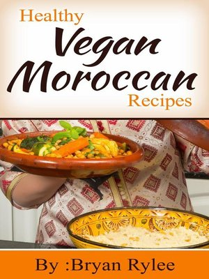 cover image of Healthy Vegan Moroccan Recipes