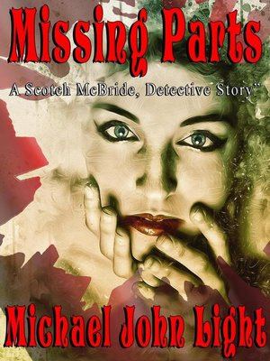 cover image of Missing Parts: Scotch McBride, #3