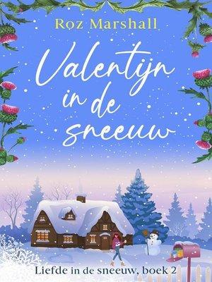 cover image of Valentijn in de sneeuw
