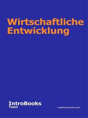 cover image of Wirtschaftliche Entwicklung