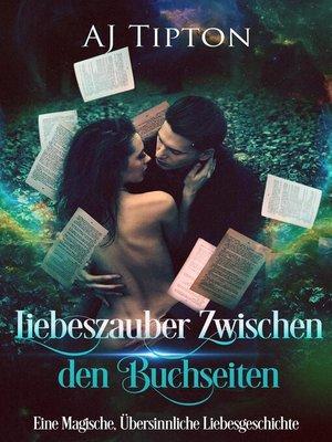 cover image of Liebeszauber Zwischen den Buchseiten