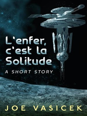 cover image of L'enfer, c'est la Solitude