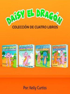 cover image of Serie Daisy el Dragón Colección de Cuatro Libros