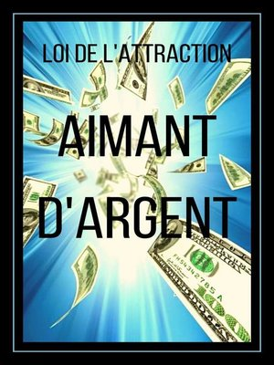 cover image of Aimant D'argent loi de L'attraction