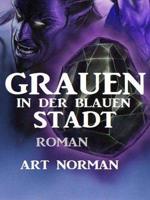 cover image of Grauen in der blauen Stadt