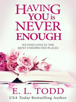 cover image of Having You Is Never Enough