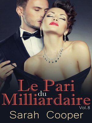 cover image of Le Pari du Milliardaire Volume 7