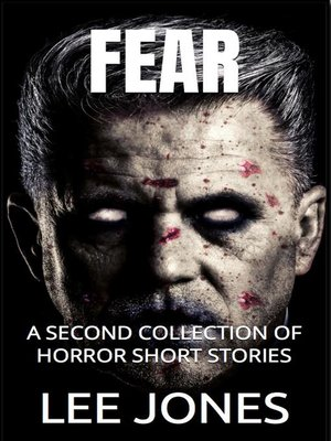 cover image of A 2nd Collection of Horror Short Stories: Fear, #2