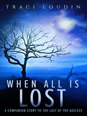 cover image of When All Is Lost