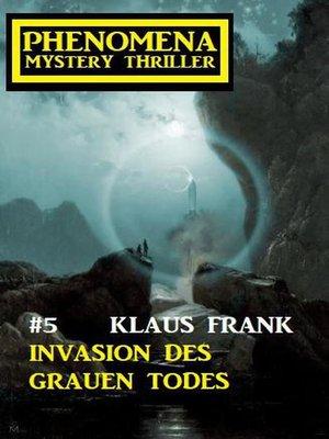 cover image of Invasion des grauen Todes
