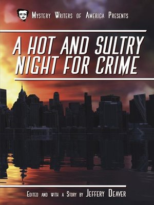 cover image of A Hot and Sultry Night for Crime