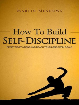 cover image of How to Build Self-Discipline