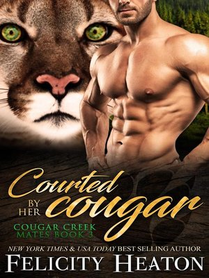 cover image of Courted by her Cougar