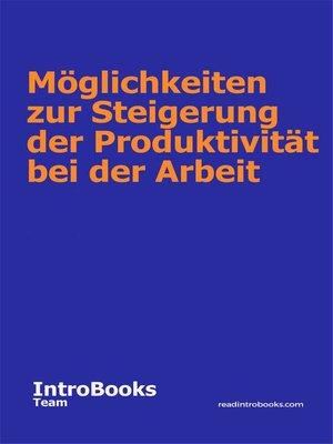 cover image of Möglichkeiten zur Steigerung der Produktivität bei der Arbeit