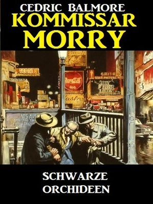 cover image of Kommissar Morry--Schwarze Orchideen