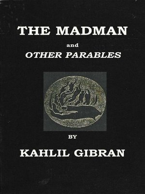 cover image of The Madman His Parables and Poems