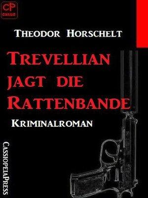 cover image of Trevellian jagt die Rattenbande