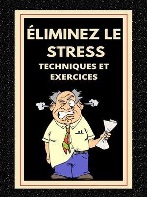 cover image of Éliminez le Stress