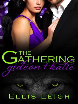 cover image of Gideon and Kalie: The Gathering Tales, #2