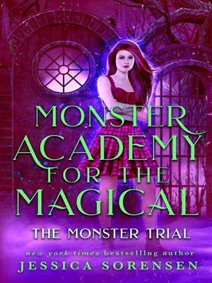 cover image of The Monster Trial: Monster Academy for the Magical, #3