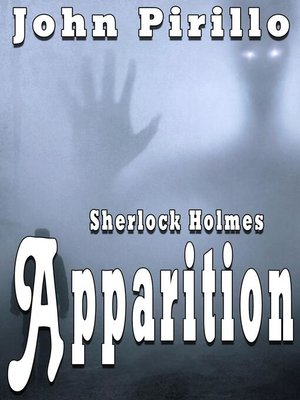 cover image of Sherlock Holmes Apparition