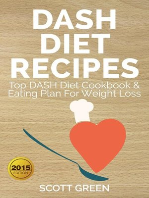 cover image of Dash Diet Recipes  Top Dash Diet Cookbook & Eating Plan For Weight Loss