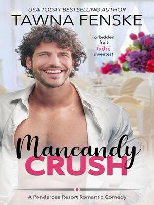 cover image of Mancandy Crush