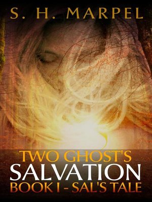cover image of Two Ghost's Salvation, Book One