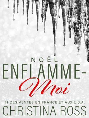 cover image of Noël: Enflamme-moi, #4