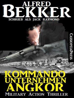 cover image of Jack Raymond Thriller--Kommandounternehmen Angkor