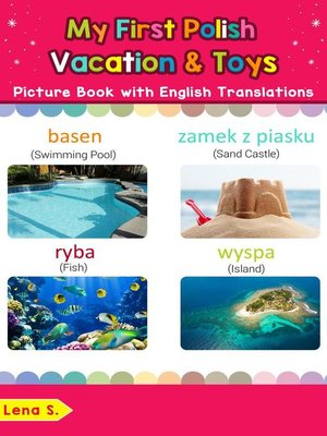cover image of My First Polish Vacation & Toys Picture Book with English Translations