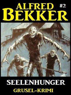 cover image of Alfred Bekker Grusel-Krimi #2
