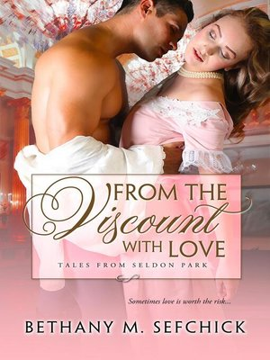 cover image of From the Viscount With Love
