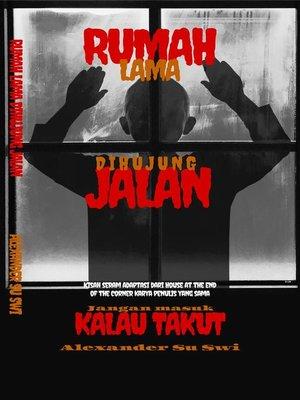 cover image of RUMAH LAMA DI HUJUNG JALAN
