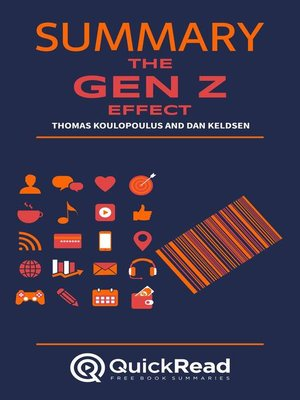 """cover image of Summary of """"The Gen Z Effect"""" by Thomas Koulopoulus and Dan Keldsen"""
