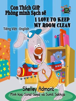 cover image of I Love to Keep My Room Clean (Vietnamese English Bilingual Book)