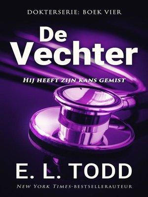 cover image of De vechter
