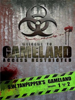 cover image of S.W. Tanpepper's GAMELAND (Episodes 1 + 2
