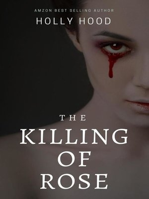 cover image of The Killing of Rose