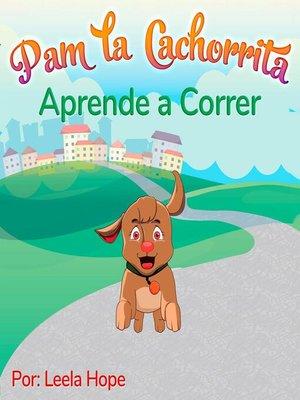 cover image of Pam la Cachorrita Aprende a Correr