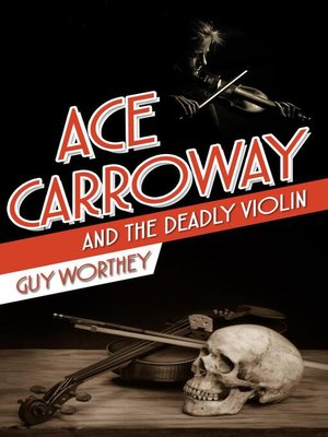 cover image of Ace Carroway and the Deadly Violin