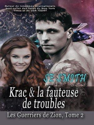 cover image of Krac & la fauteuse de troubles